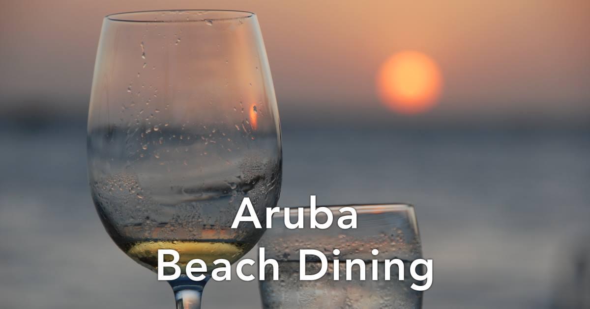 Restaurants Aruba Beach Dining